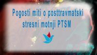 1 Pogosti miti o posttravmatski stresni motnji PTSM